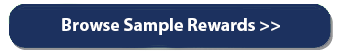 "blue button that reads ""browse sample rewards>>"""