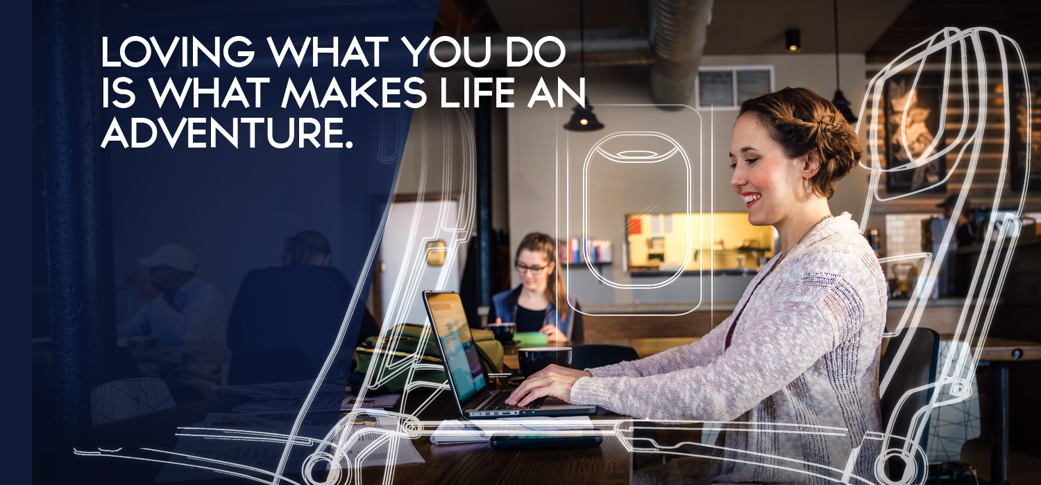"a lady sitting at a table looking at a laptop and visualizing herself in an airplane seat. it reads ""loving what you do is what makes life an adventure."""